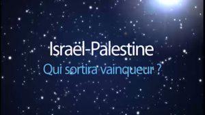 Israël-Palestine : qui sortira vainqueur ?