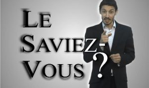 LE-SAVIEZ-VOUS