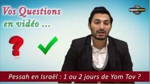 Un français qui vient passer les fêtes de Pessah en Israël, doit-il faire 1 ou 2 jours de Yom Tov ?