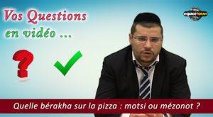 Quelle bénédiction sur la pizza : motsi ou mézonote ?