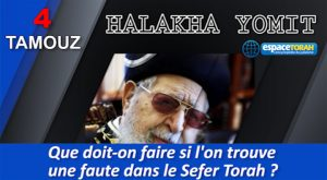 Que doit-on faire si l'on trouve une faute dans le Sefer Torah ?