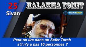 Peut-on lire dans un Sefer Torah  s'il n'y a pas 10 personnes ?