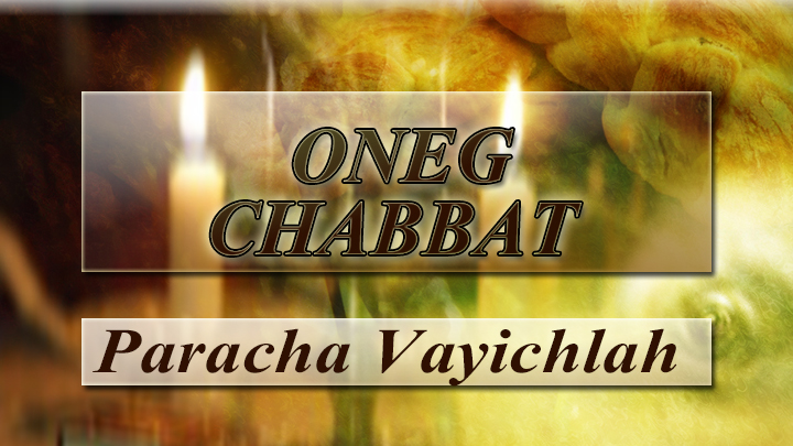 oneg-chabbat-image-vayichlah