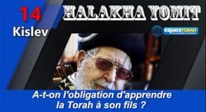 A-t-on l'obligation d'apprendre la Torah à son fils ?