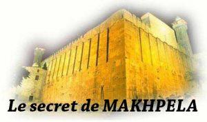 Le secret de Makhpéla