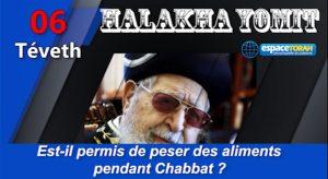 Est-il permis de peser des aliments pendant Chabbat ?