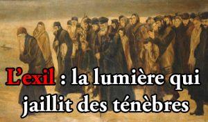 L'exil ou la lumière qui jaillit des ténèbres