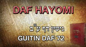 Daf Hayomi – Guitin: page 72