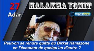 Peut-on se rendre quitte du Birkat Hamazone en l'écoutant de quelqu'un d'autre ?