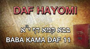 Daf Hayomi – Babakama: page 11