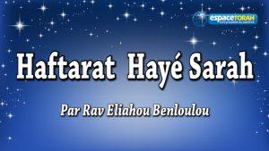 Commentaire et chant de la Haftara Hayé Sarah