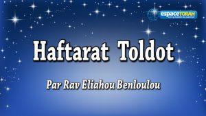 Commentaire et chant de la Haftara Toldot
