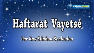 Commentaire et chant de la Haftara Vayetsé