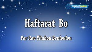 Commentaire et chant de la Haftara Bo