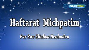 Commentaire et chant de la Haftara Michpatim