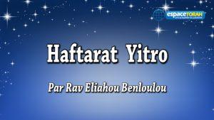 Commentaire et chant de la haftarah Yitro