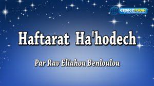 Commentaire et chant de la Haftara Hahodech