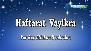 Commentaire et chant de la Haftara Vayikra