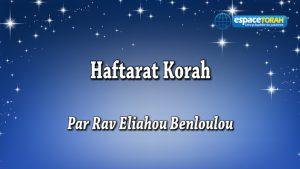 Commentaire et chant de la Haftara Korah