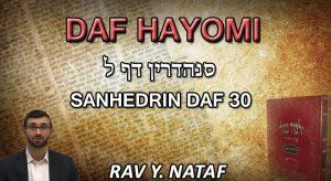 Daf Hayomi – Sanhedrin: page 30