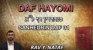 Daf Hayomi – Sanhedrin: page 31