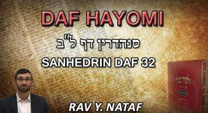 Daf Hayomi – Sanhedrin: page 32