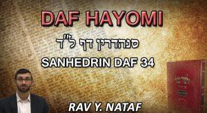 Daf Hayomi – Sanhedrin: page 34