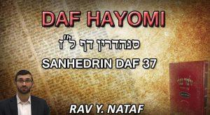 Daf Hayomi – Sanhedrin: page 37