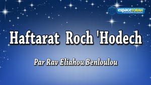 Commentaire et chant de la Haftara Roch Hodech
